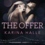 The Offer, Karina Halle