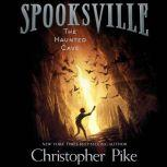 The Haunted Cave, Christopher Pike