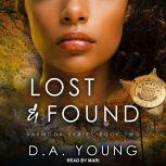 Lost & Found, D. A. Young