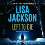 Left to Die, Lisa Jackson