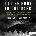 Ill Be Gone in the Dark, HarperAudio