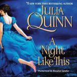 A Night Like This, Julia Quinn