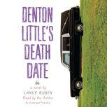 Denton Little's Deathdate, Lance Rubin