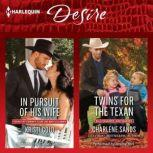 In Pursuit of His Wife & Twins for the Texan, Kristi Gold