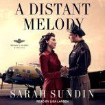 A Distant Melody, Sarah Sundin