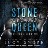 Stone Cold Queen, Lucy Smoke