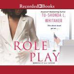 Role Play, Tu-Shonda L. Whitaker