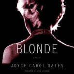 Blonde, Joyce Carol Oates