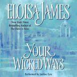 Your Wicked Ways, Eloisa James
