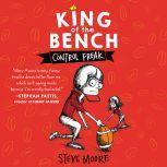 King of the Bench: Control Freak