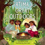 Fatima's Great Outdoors, Ambreen Tariq