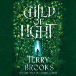 Child of Light, Terry Brooks
