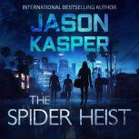 The Spider Heist, Jason Kasper