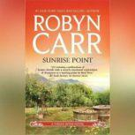 Sunrise Point, Robyn Carr