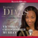 Destiny's Divas, Victoria Christopher Murray