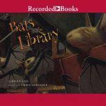 Bats at the Library, Brian Lies