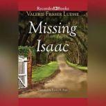 Missing Isaac, Valerie Fraser Luesse