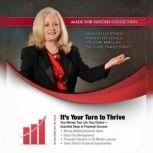 It's Your Turn to Thrive(example) Essential Steps to Financial Success, Sharon Lechter