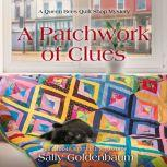 Patchwork of Clues, A, Sally Goldenbaum
