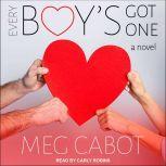 Every Boy's Got One A Novel, Meg Cabot