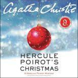 Hercule Poirot's Christmas A Hercule Poirot Mystery, Agatha Christie
