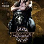 Silver Bastard, Joanna Wylde