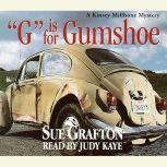 G Is for Gumshoe, Sue Grafton