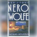 The Black Mountain, Rex Stout