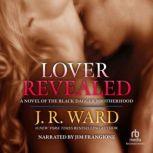Lover Revealed, J.R. Ward