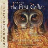 The First Collier Guardians of GaHoole, Book 9, Kathryn Lasky