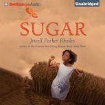 Sugar, Jewell Parker Rhodes