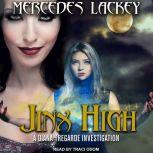 Jinx High, Mercedes Lackey
