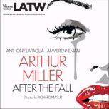 After the Fall, Arthur Miller