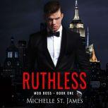 Ruthless, Michelle St. James