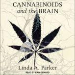 Cannabinoids and the Brain, Linda A. Parker
