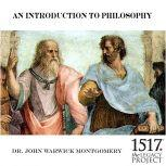 An Introduction to Philosophy, John Warwick Montgomery