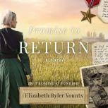 Promise to Return, Elizabeth Byler Younts