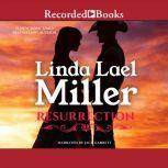 Resurrection, Linda Lael Miller