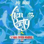 Hen Party, Josi Avari