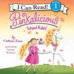 Pinkalicious: School Rules!, Victoria Kann