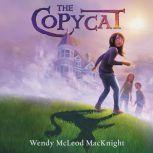 The Copycat, Wendy McLeod MacKnight