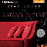 Satan's Sisters A Novel Work of Fiction, Star Jones