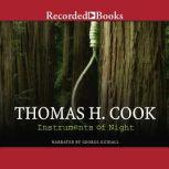 Instruments of Night, Thomas H. Cook