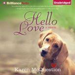 Hello Love, Karen McQuestion