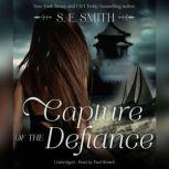Capture of the Defiance, S.E. Smith