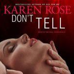 Don't Tell, Karen Rose