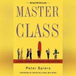 Master Class: Living Longer, Stronger, and Happier, Peter Spiers