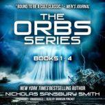 The Orbs Series Box Set Books 1–4, Nicholas Sansbury Smith