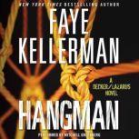 Hangman A Decker/Lazarus Novel, Faye Kellerman