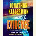 Evidence An Alex Delaware Novel, Jonathan Kellerman